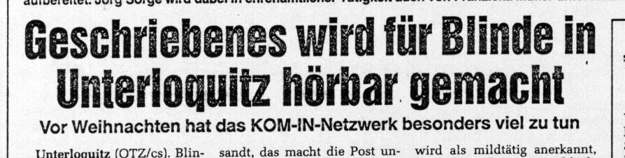"""Überschrift der Ostthüringer Zeitung aus den 90iger Jahren """"Geschriebenes wird für Blinde hörbar gemacht"""""""